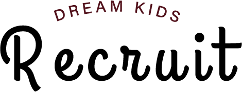 DREAM KIDS Recruit