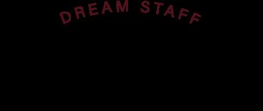 DREAM STAFF Message