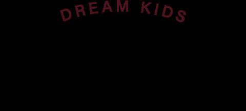 DREAM KIDS Welfare